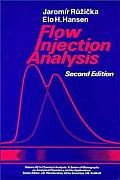 Flow Injection Analysis 2ND Edition