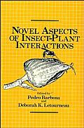 Novel Aspects of Insect-Plant Interactions
