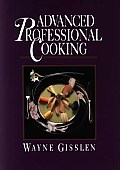 Advanced Professional Cooking College Edition