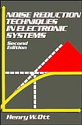 Noise Reduction Techniques in Electronic Systems  2nd Edition