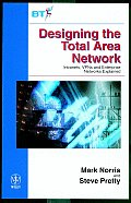 Designing the Total Area Network