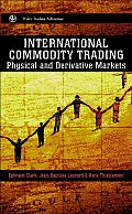 International Commodity Trading: Physical and Derivative Markets