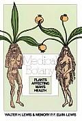 Medical Botany Plants Affecting Mans Hea