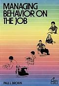 Managing Behavior On The Job