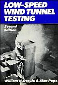 Low Speed Wind Tunnel Testing 2ND Edition