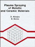 Plasma Spraying of Metallic and Ceramic Materials
