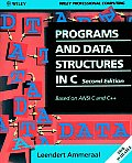 Programs and Data Structures in C: Based on ANSI C and C++ (Wiley Professional Computing)