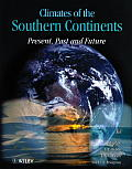 Climates of the Southern Continents: Present, Past and Future (Belhaven Studies in Climatology)