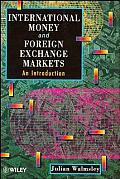 International Money and Foreign Exchange Markets: An Introduction