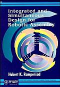 Integrated & Simultaneous Design for Robotic Assembly