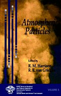 Atmospheric Particles (IUPAC Series on Analytical and Physical Chemistry of Environmental Systems)