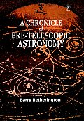 A Chronicle of Pre-Telescopic Astronomy