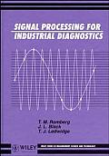 Signal Processing for Industrial Diagnostics