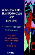Organizational Transformation and Learning: A Cybernetic Approach to Management