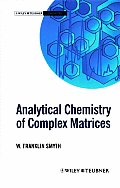 Analytical Chemistry of Complex Matr