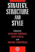 Strategy, Structure and Style