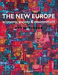 The New Europe: Economy, Society and Environment