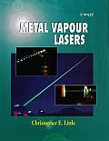 Metal Vapour Lasers: Physics, Engineering and Applications