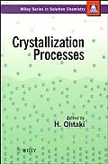 Wiley Series in Solution Chemistry #3: Crystallization Processes
