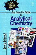 The Essential Guide to Analytical Chemistry