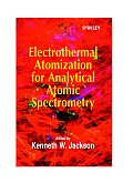 Electrothermal Atomization for Analytical Atomic Spectrometry