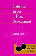 Statistical Issues in Drug Development (Wiley Series in Statistics in Practice)