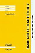 Basic Molecular Biology: Essential Techniques (Essential Techniques Series)