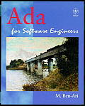 ADA for Software Engineers with CDROM (Worldwide Series in Computer Science)