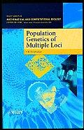 Population Genetics of Multiple Loci