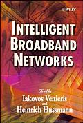 Intelligent Broadband Networks