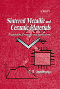 Sintered Metallic and Ceramic Materials: Preparation, Properties and Applications