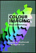 Colour Imaging: Vision and Technology