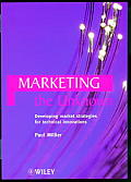 Marketing the Unknown: Developing Market Strategies for Technical Innovations
