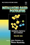 Metallocene-Based Polyolefins: Preparation, Properties, and Technology