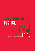 Transformative Justice: Israeli Identity on Trial (Law, Meaning, and Violence) Cover