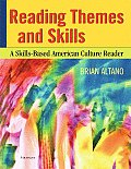 Reading Themes and Skills : Skills-based American Culture Reader (07 Edition)