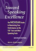 Toward Speaking Excellence 2ND Edition Michigan