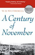 A Century of November (Michigan Literary Fiction Awards) Cover