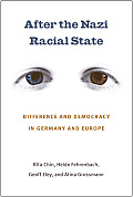 After the Nazi Racial State Difference & Democracy in Germany & Europe