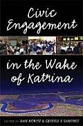Civic Engagement in the Wake of Katrina (09 Edition)