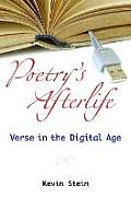 Poetry's Afterlife: Verse in the Digital Age (Digitalculturebooks) Cover