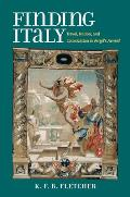 Finding Italy: Travel, Colonization, and Nation in Vergil's Aeneid
