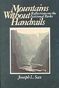 Mountains Without Handrails : Reflections on the National Parks (80 Edition)