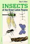 Insects of the Great Lakes Region (96 Edition)