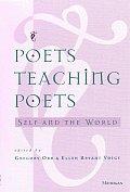 Poets Teaching Poets Self & The World