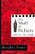 Stuff Of Fiction Advice On Craft