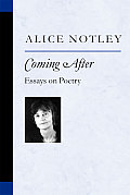 Coming After Essays On Poetry