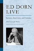 Ed Dorn Live Lectures Interviews & Outtakes