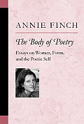 Body of Poetry Essays on Women Form & the Poetic Self