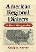 American Regional Dialects A Word Geography